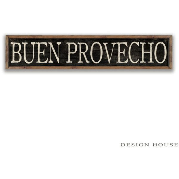 Buen Provecho Wooden Sign With Framed Out in Reclaimed Wood... ($70) via Polyvore featuring home, home decor, wall art, black, home & living, home décor, wall décor, wall hangings, quote wall art y word wall art