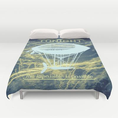 Tonight the impossible is possible Duvet Cover for bedroom decor ideas  - $99.00