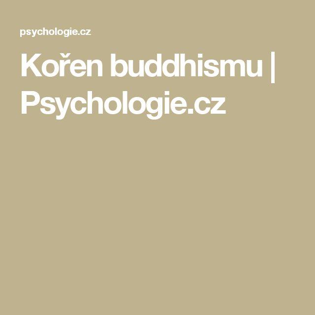 Kořen buddhismu | Psychologie.cz