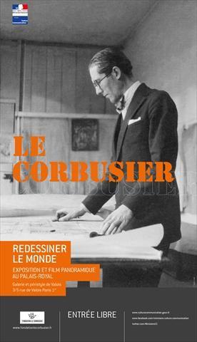Le Corbusier. Redessiner le mondeExposition et film panoramique au Palais-Royal, Galerie et Péristyle de Valois, Paris 1erJuillet - Décembre 2015