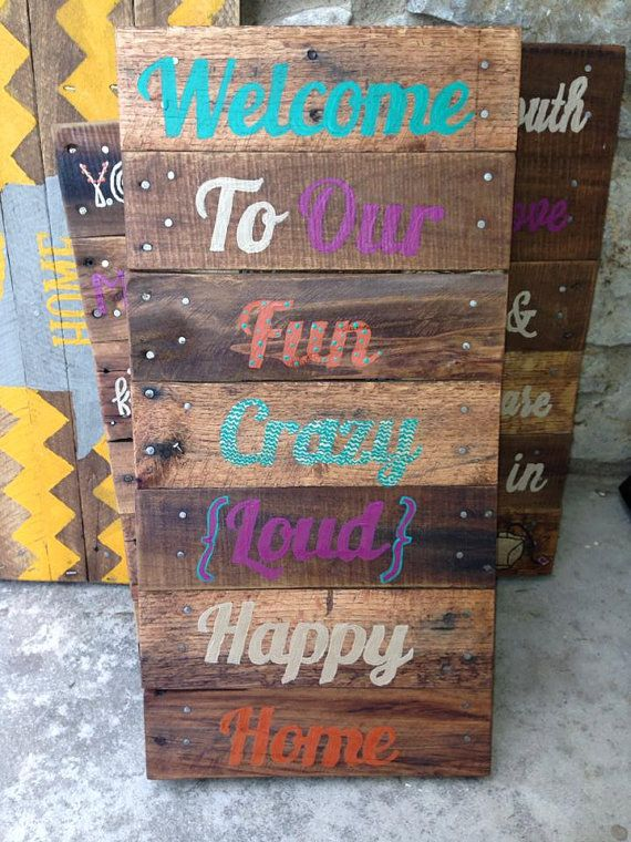 Welcome To our Crazy Home Recycled pallet sign by RusticRestyle, $45.00