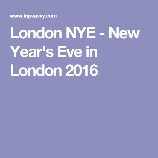 London NYE - New Year's Eve in London 2016