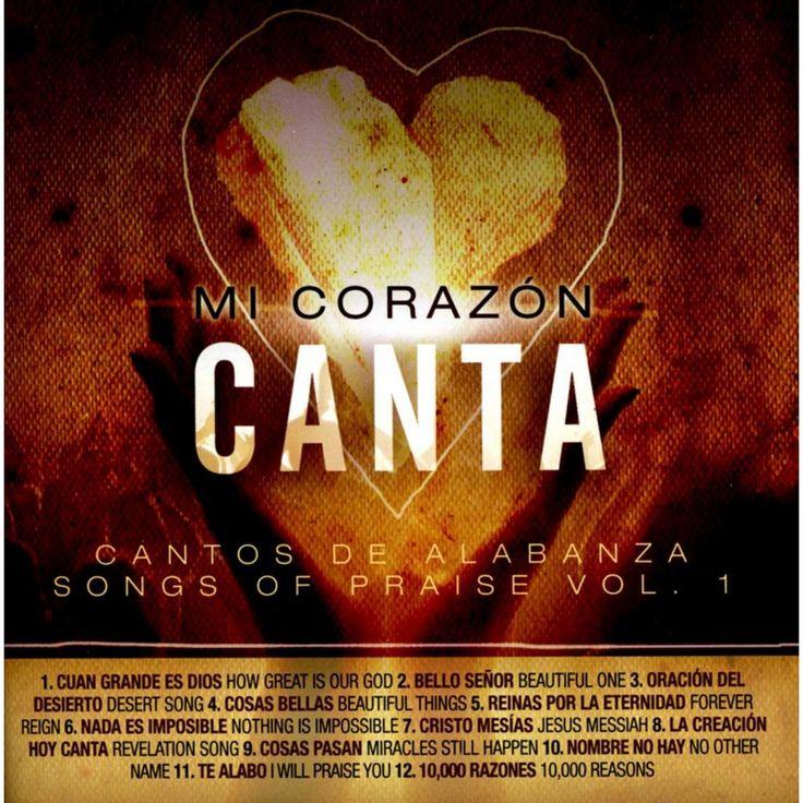 Various Artists - Mi Corazón Canta: Cantos de Alabanza (Songs of Praise), Vol. 1 (CD)