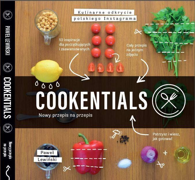 Książka Cookentials z przepisami w postaci 1 zdjęcia. Już za tydzień w księgarniach.