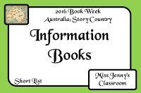 Book Week 2016. SHORT LIST of Information Books / Miss Jenny's Classroom: Book Week 2016: Short List: Information Books