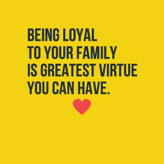 1000+ Ideas About Family Loyalty On Pinterest