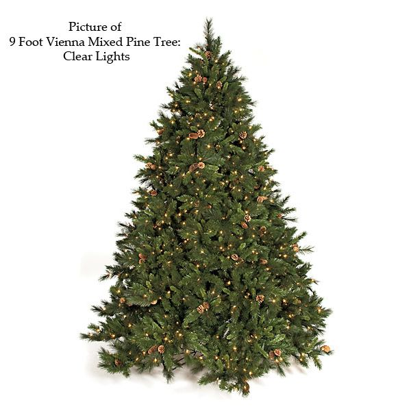 9 Foot Vienna Mixed Pine Christmas Tree: Clear Lights C-100081