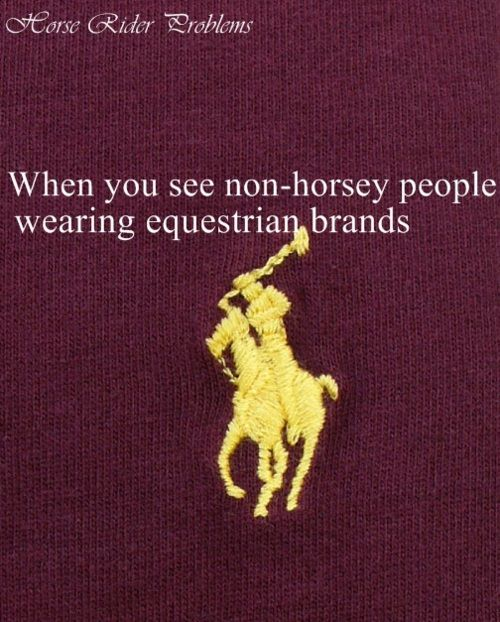 Honestly! and when thye talk about all their awesome paddock boots, wear them, and I'm like.. FAKE!