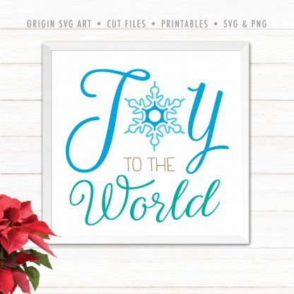 Download Joy To The World SVG and PNG Christmas Cutfile for Cricut ...