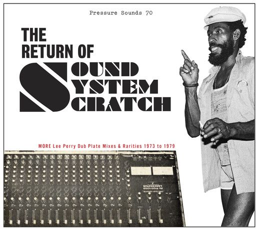 The Return of Sound System Scratch released April 2011