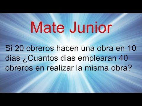 Ejercicio regla de tres inversa Sigueme en facebook y YouTube como Mate Junior