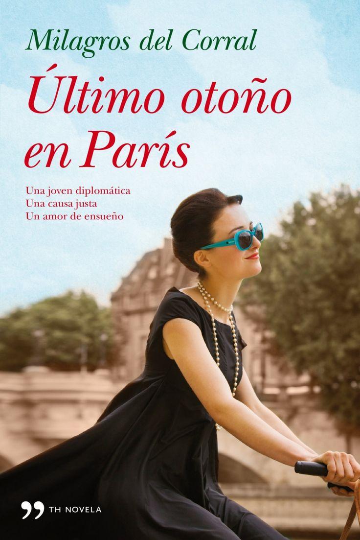 """Milagros del Corral. """"Último otoño en París"""". Editorial Círculo de lectores"""