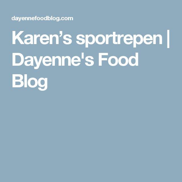 Karen's sportrepen | Dayenne's Food Blog