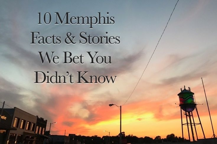 Brush up on your local history with these 10 little-known Memphis facts and stories. We're willing to bet you'll be surprised by these Bluff City facts.