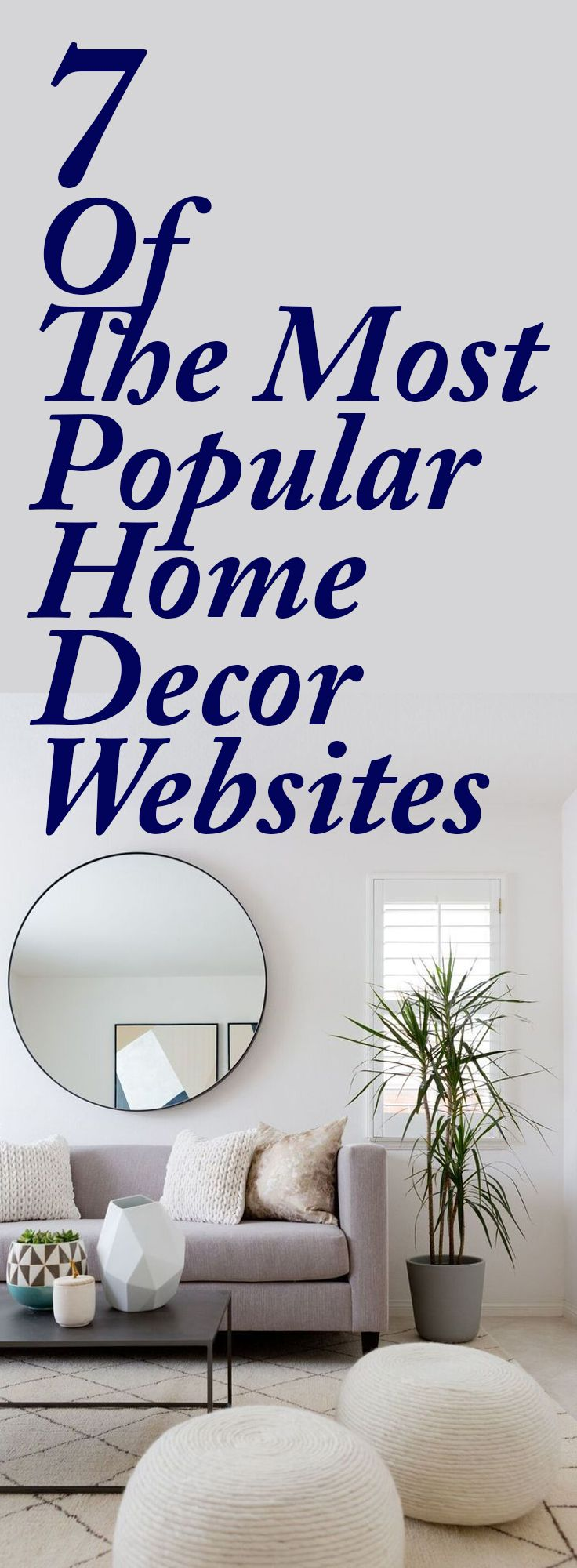 7 Of The Most Popular Home Decor Websites