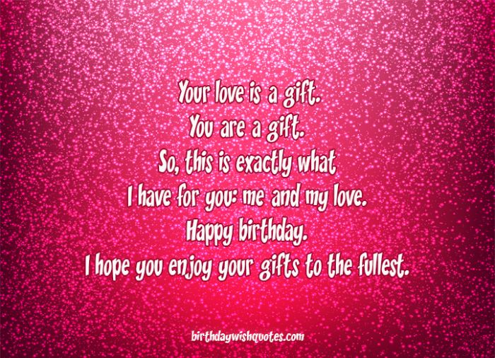 Your love is a gift. You are a gift. So, this is exactly what I ...