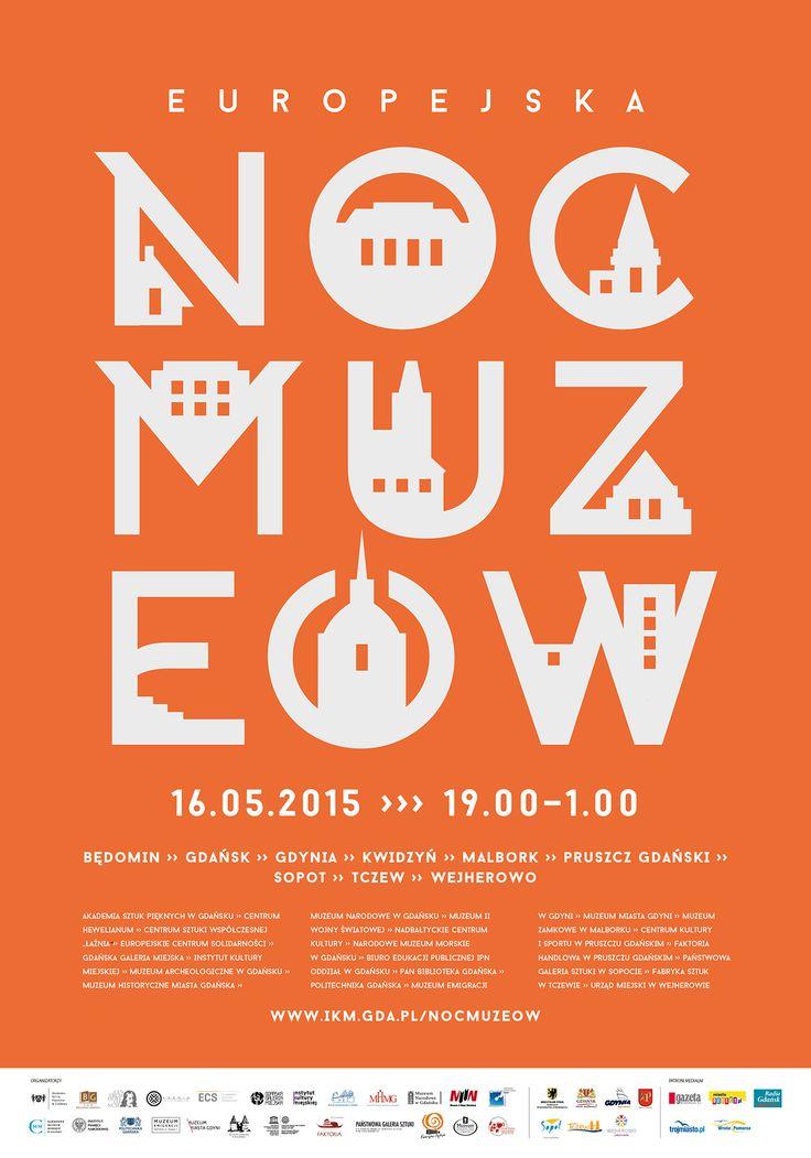Noc Muzeów 2015 w Gdańsku i Metropolii, proj. Joanna Michniewska, #gdańsk, #Gdansk,