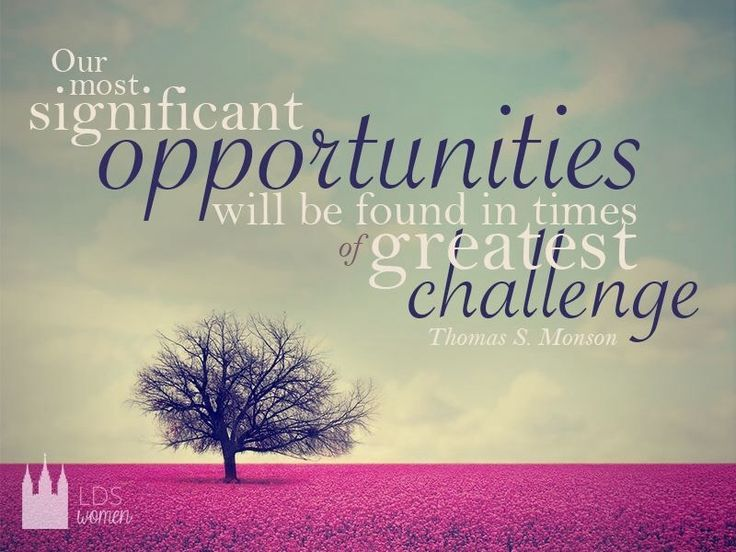 Challenges Are Opportunities Quote