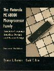 Motorola MC68000 Microprocessor Family: Assembly Language Interface Design and System Design, The (2nd Edition)