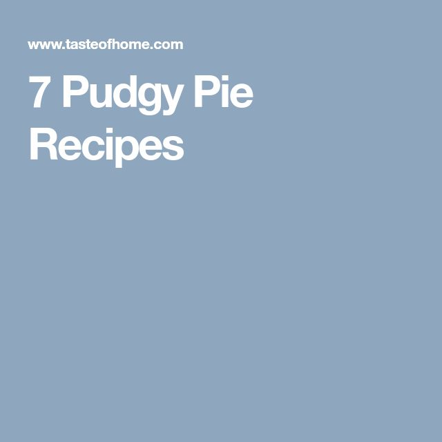 7 Pudgy Pie Recipes