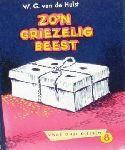 Hulst, W.G. van de - Zo`n griezelig beest (Voor onze kleinen 8) Met tekeningen van W.G. van de Hulst jr.