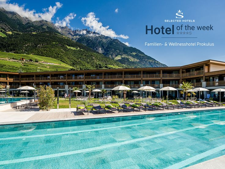 Familien- & Wellnesshotel Prokulus****s - #Hotel in #Naturns bei #Meran (#Südtirol)