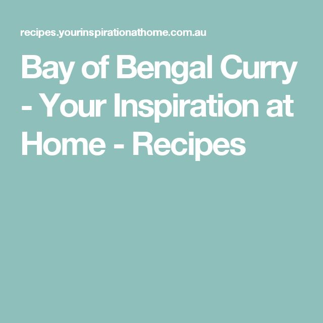 Bay of Bengal Curry - Your Inspiration at Home - Recipes