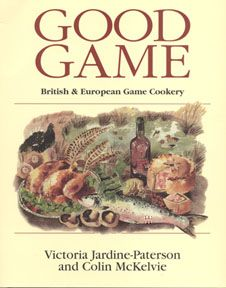 Good Game by Victoria Paterson and Colin McKelvie | Quiller Publishing. Britain and Europe have long and fascinating traditions of superb game cookery, thanks to a wealth of delicious raw materials drawn from a wide variety of game mammals, birds and fish. Having discovered the delights of eating wild game, many varieties are now available in the shops and supermarkets - wonderful wild flavours which are free of additives and low in fat, to suit today's tastes. #game #food