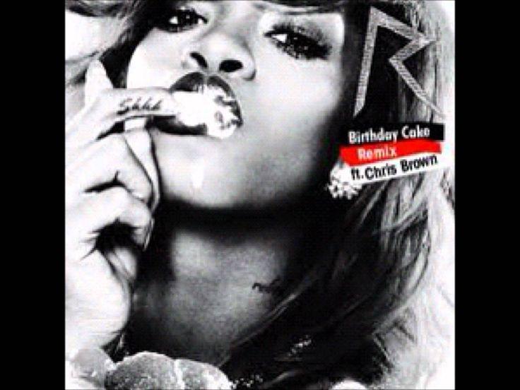 Rihanna - Birthday Cake Remix (Audio HQ) ft. Chris Brown [Lyrics]
