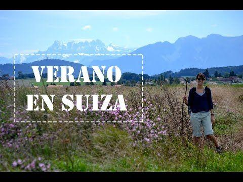 Verano en Suiza - Dos Españoles por el Mundo - YouTube