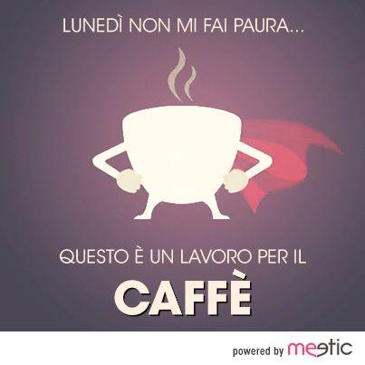 il #lunedì abbiamo bisogno di una dose extra di #caffè!
