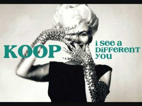 Koop - I See a Different You