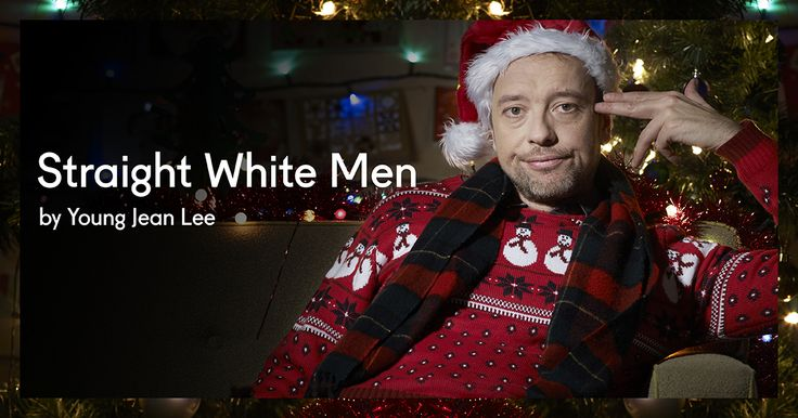 Straight White Men by Young Jean Lee http://bit.ly/1GQ5j8x
