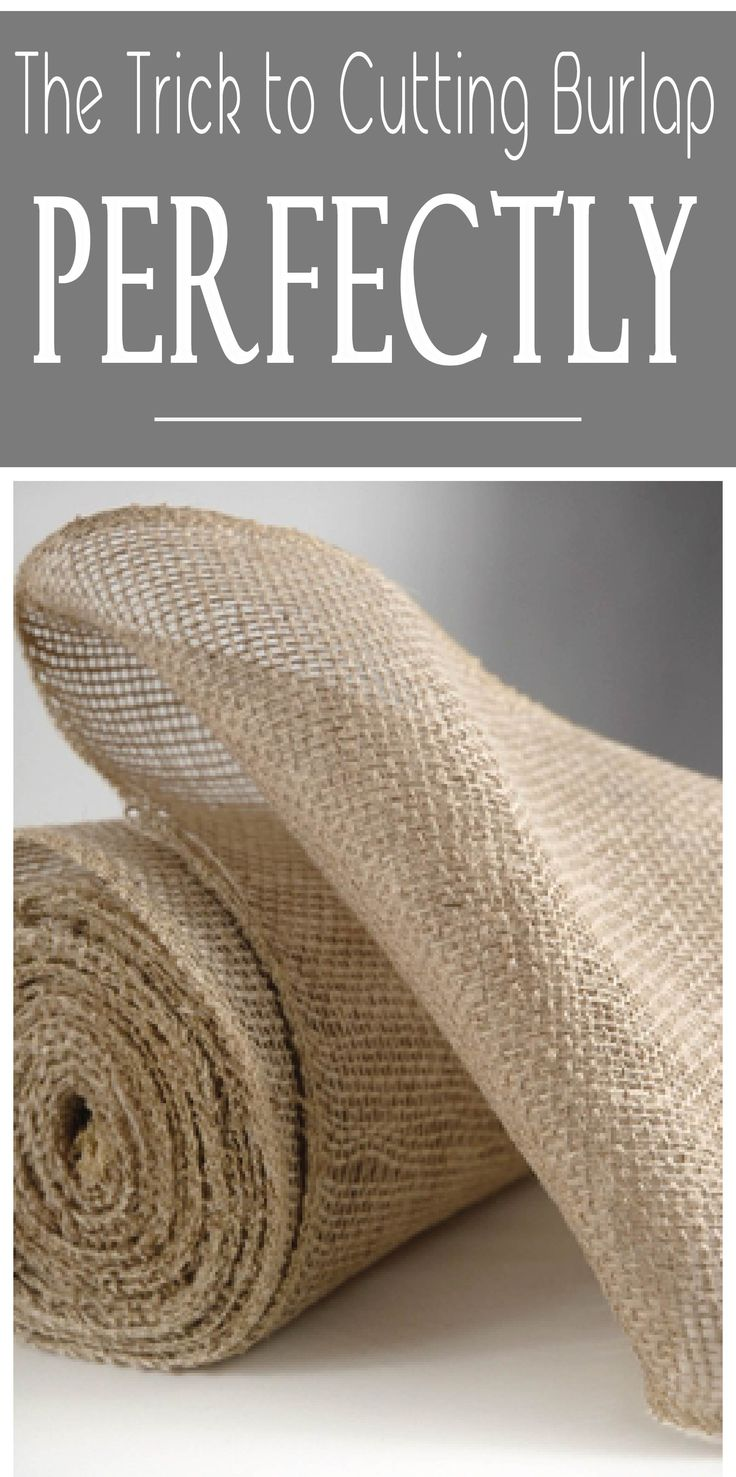 Learn the trick to cutting burlap and achieving a perfect edge that won't fray. Every DIYer needs to know this simple trick!