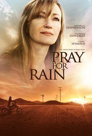 Pray for Rain A journalist returns to the California farming community where she was raised only to find it has been ravaged by drought and has become a place ruled by gangs.