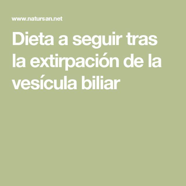 Dieta a seguir tras la extirpación de la vesícula biliar