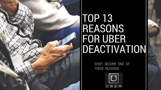 13 reasons Uber will deactivate your driver account