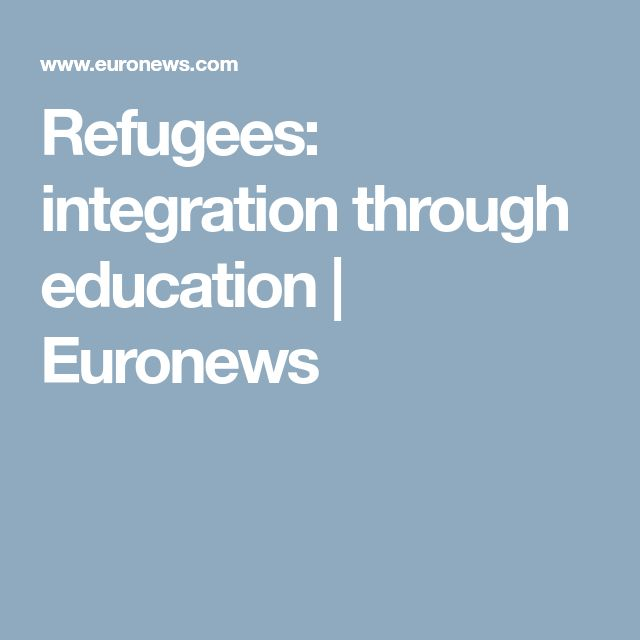 Refugees: integration through education | Euronews