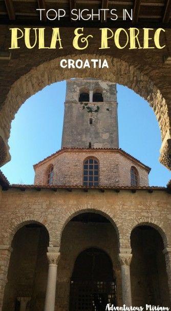 A tale of two ancient cities: Pula and Porec | http://adventurousmiriam.com/pula-and-porec/