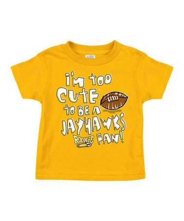 Im Too Cute To Be A Jayhawks Fan Tee - Toddler by Smack Apparel on #zulily today!