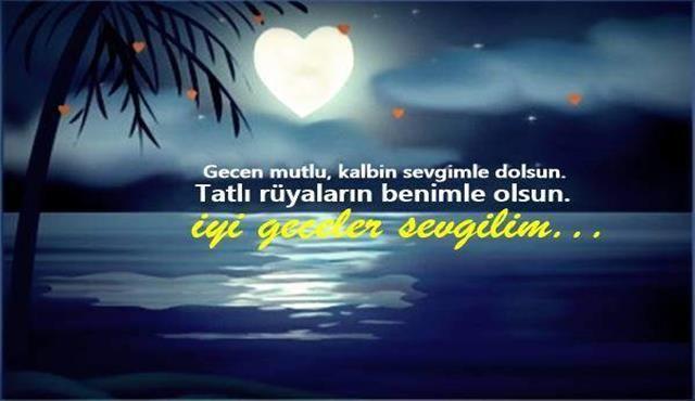 Sevgiliye Iyi Geceler Sozleri Romantik Iyi Geceler Mesajlari Gece Romantik Romantik Sozler