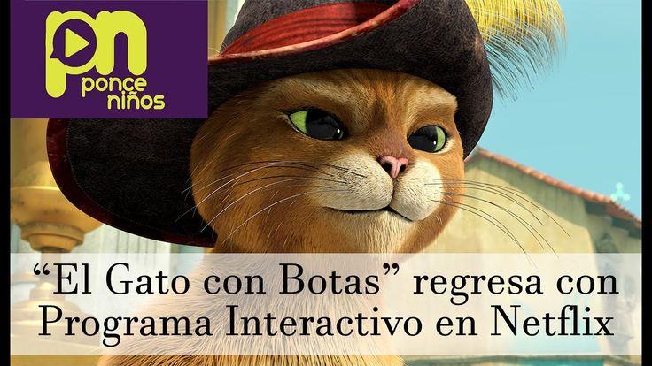 """""""El Gato con Botas"""" regresa con Programa Interactivo en Netflix"""