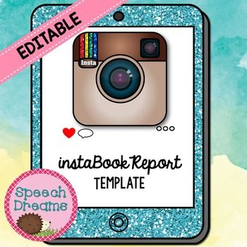 """Instagram Book Report Template EDITABLE for any book!  What fun way to write a book summary report and let your students pretend they are using Instagram at the same time!  They can color in the heart if they """"like"""" the picture, then they can add their very own hashtags!"""