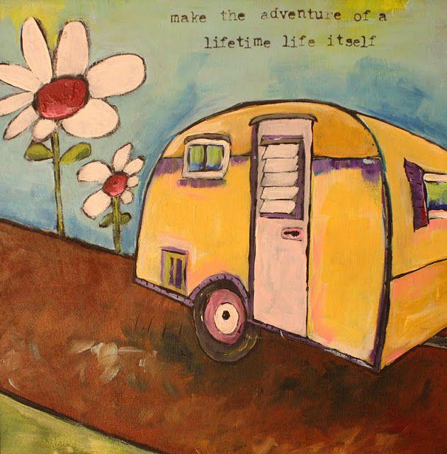 Make the adventure of a lifetime life itself - Jenni Horne