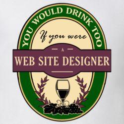 Web Site Designer Wine Drinking Label Inspired Job T Shirt