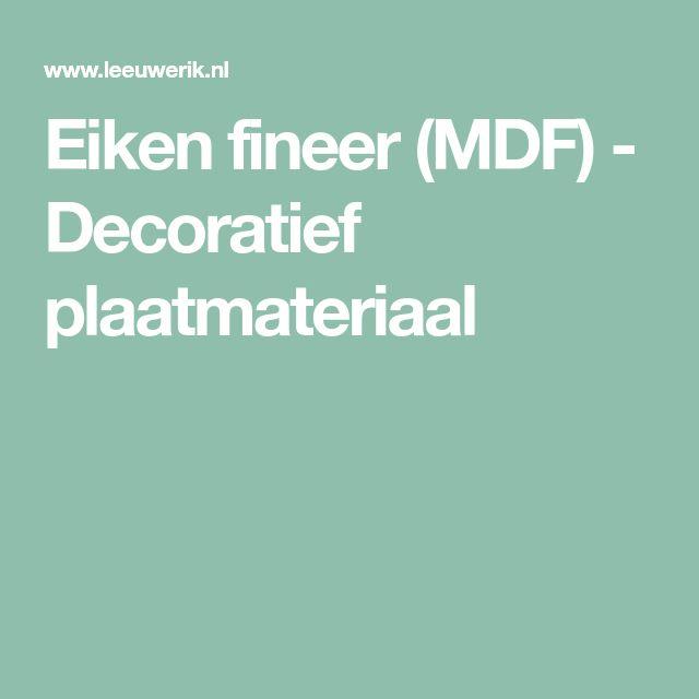 Eiken fineer (MDF) - Decoratief plaatmateriaal