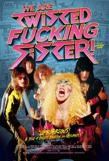 We Are Twisted Fucking Sister! Germany, US. Documentary about the early years of heavy metall band Twisted Sister. 2014