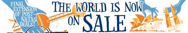 World is on SALE Last chance to grab our NATAS deals now!