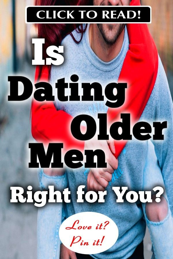 How To Get An Older Man To Love You