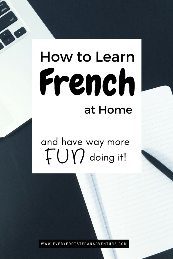 Materials, Tips, and Tools to Help you Learn French